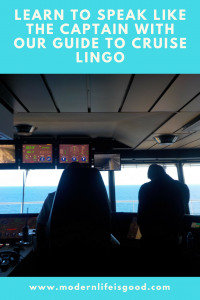 Guide to Cruise Lingo