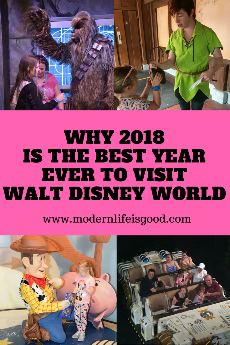 2018 Is The Best Year Ever To Visit Walt Disney World
