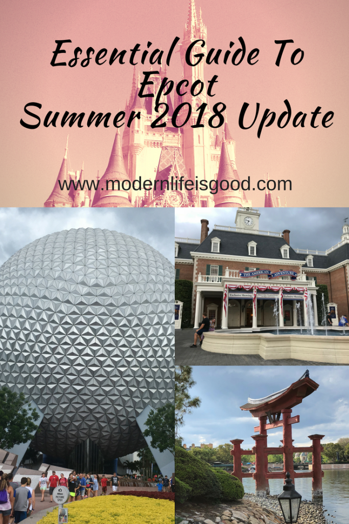 Guide To Epcot For Beginners Summer 2018 Update
