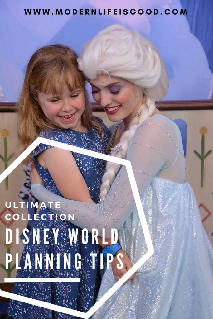The ultimate collection of Walt Disney World Planning Tips from Modern Life is Good