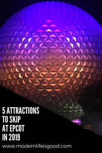 5 attractions to Skip at Epcot in 2019. Tips & Trick on what to do if short of time