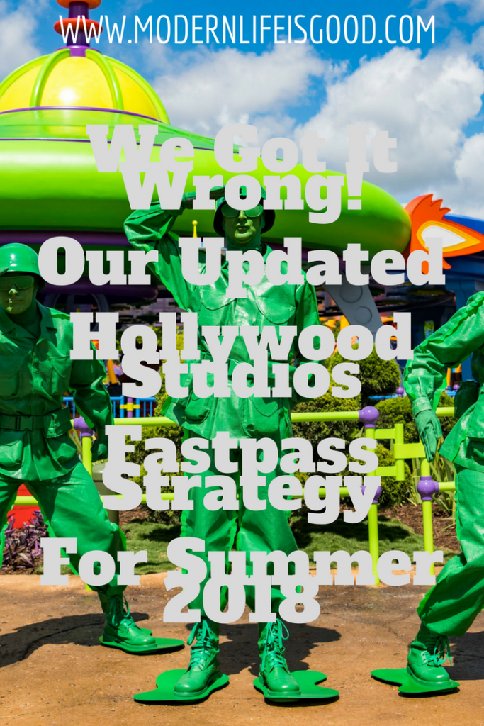 Updated Hollywood Studios Fastpass Strategy for Summer 2018