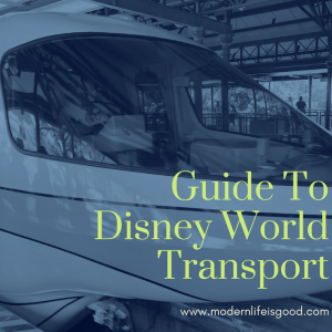 Walt Disney World Transport Guide including Bus, Monorail, Car & Uber