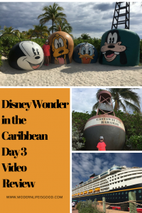 Disney Wonder Day 3 in The Caribbean Castaway Cay