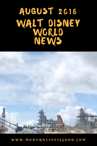 Walt Disney World News August 2018