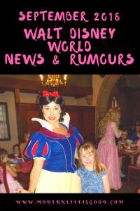 Walt Disney World News & Rumours September 2018