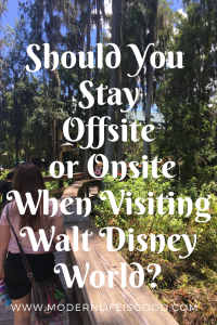 Where Will You Stay at Walt Disney World? Off-Site or On-Site?