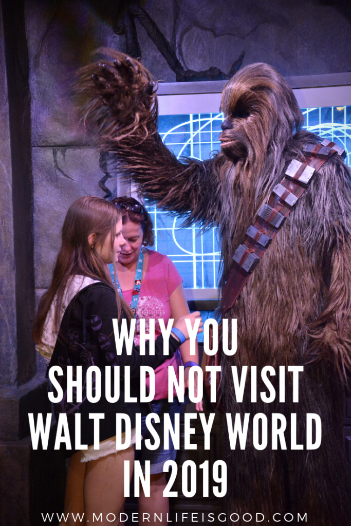 Why you probably should not visit Walt Disney World in 2019