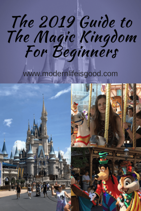 Guide to The Magic Kingdom for Beginners - Modern Life is Good