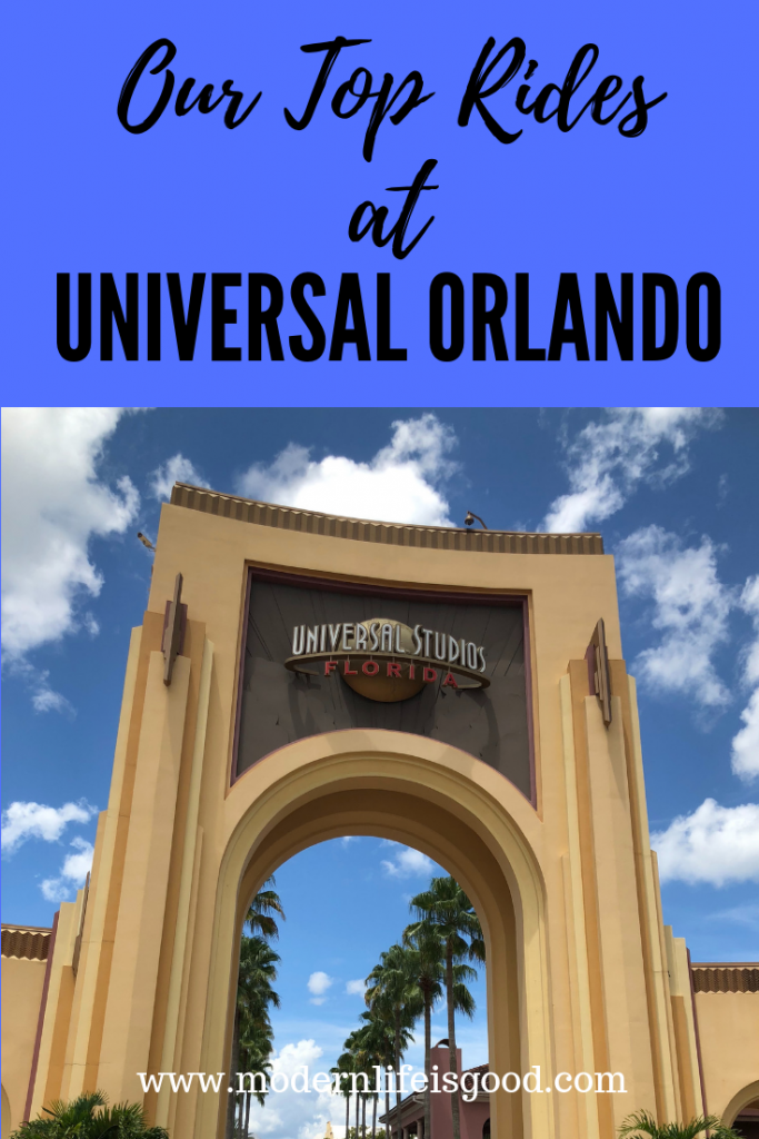 Our Top Rides at Universal Orlando for 2019. Over a family dinner we decide what are the Modern Life is Good must-do rides at Universal Orlando