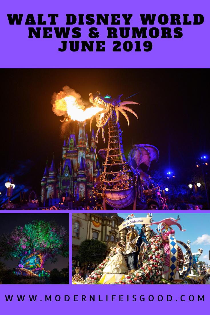 Walt Disney World News & Rumors June 2019 - Modern Life is Good
