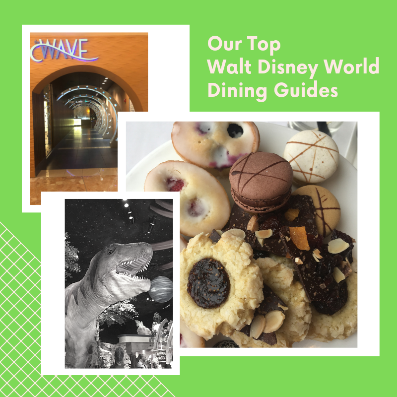 Our Top Walt Disney World Dining Guides