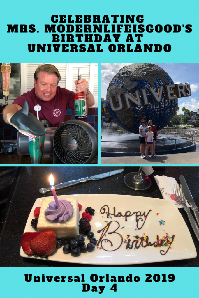 Mrs. Modernlifeisgood's birthday Universal Orlando Summer 2019