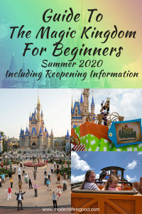 Guide to The Magic Kingdom for Beginners is a guide for first-time visitors & experienced travelers updated for Summer 2020 including reopening information