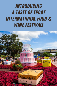 """The reopening of Walt Disney World has meant changes for 2020, and a new festival called """"A Taste of EPCOT International Food & Wine Festival!"""" will be held."""
