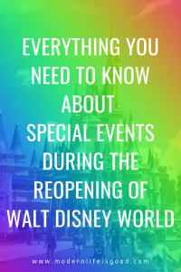 Special Events & Festivities at Walt Disney World make a vacation extra special. Unfortunately, during the reopening of Walt Disney World, there will be significant changes to events, tours, recreation, and other experiences.