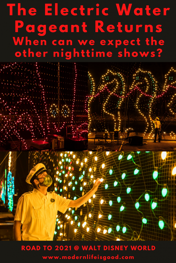 Nighttime shows have been missed since the resort closure, but the return of The Electrical Water Pageant is another step closer to normal. The show returns on December 20 2020. However, when can we expect the other big nighttime shows to return?