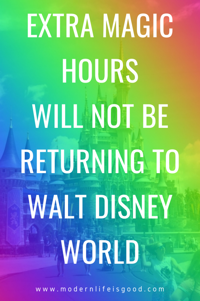 We now know Extra Magic Hours will not be returning! In its place will be a new service, Early Theme Park Entry.