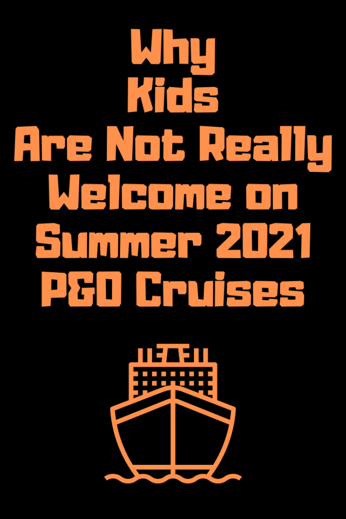 I'm going to upset people, I suspect, with this post. I have written previously about the difficulties we have had trying to book family-cruises with P&O. Yes, some of their ships are intended for adults only, but even booking children onto their family-friendly ships has been a significant challenge. However, recent announcements have made me even more convinced that P&O Cruises has a Quasi Family-Friendly Image.