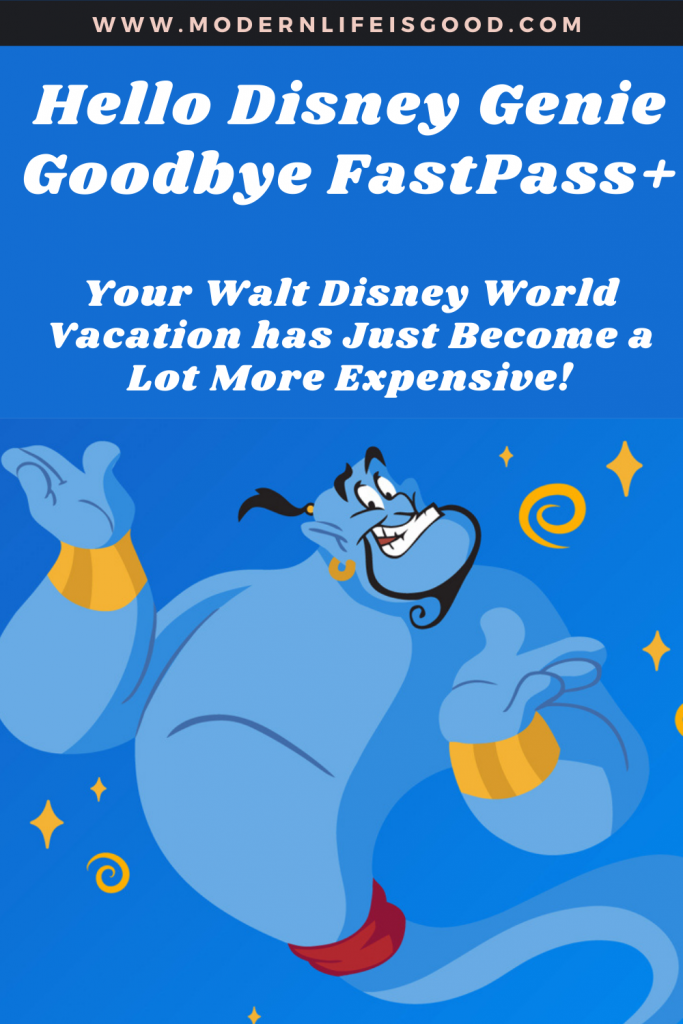 Hello Disney Genie; Goodbye FastPass+. FastPass+ to be replaced by a new paid for DisneyGenie+ service and individual ride purchases in 2021